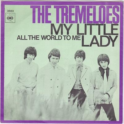 """TREMELOES, THE - MY LITTLE LADY / All The World To Me Dutch pressing (7"""")"""