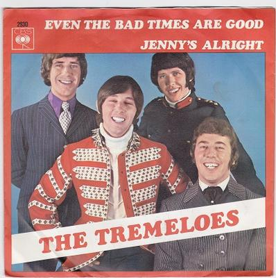 """TREMELOES, THE - EVEN THE BAD TIMES ARE GOOD / Jenny's Alright Dutch pressing (7"""")"""