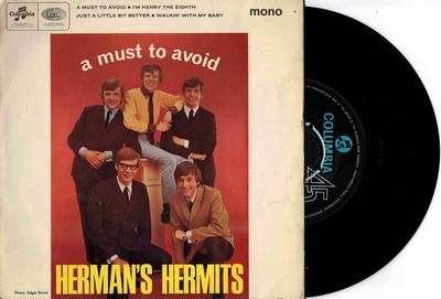"""HERMAN'S HERMITS - A MUST TO AVOID UK Pressing (7"""")"""
