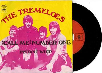 """TREMELOES, THE - (CALL ME) NUMBER ONE / Instant Whip (7"""")"""