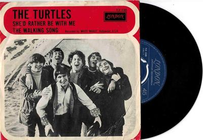 """TURTLES, THE - SHE''D RATHER BE WITH ME / The Walking Song (7"""")"""