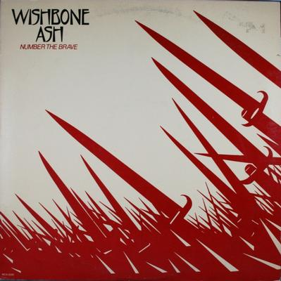 WISHBONE ASH - NUMBER THE BRAVE (U.S.) (LP)