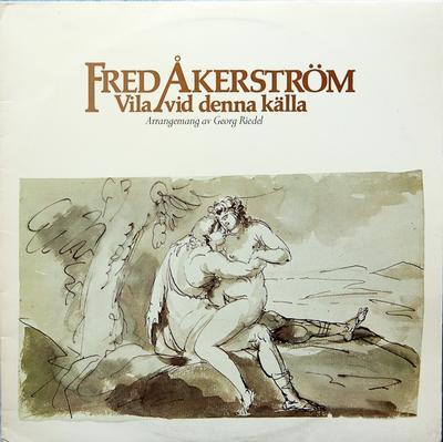 ÅKERSTRÖM, FRED - VILA VID DENNA KÄLLA (LP)