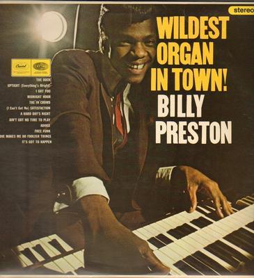 PRESTON, BILLY - WILDEST ORGAN IN TOWN UK Pressing (LP)