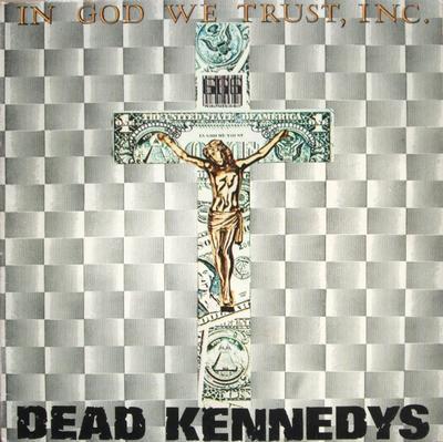 DEAD KENNEDYS - IN GOD WE TRUST, INC. Swedish pressing (LP)