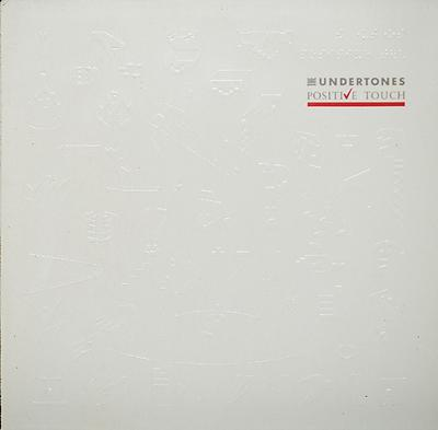 UNDERTONES, THE - POSITIVE TOUCH Dutch Original Pressing With Innersleeve (LP)