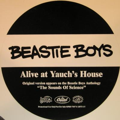 ALIVE AT YAUCH''S HOUSE / Alive (Evidence Remix)