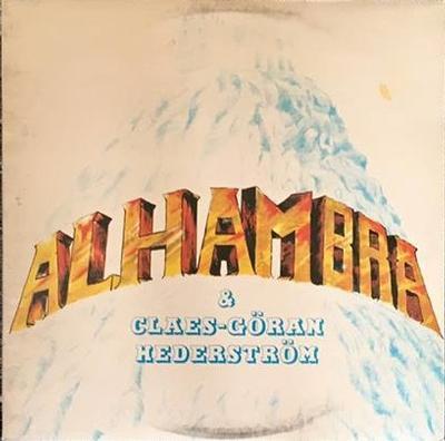 ALHAMBRA - ALHAMBRA & CLAES-GÖRAN HEDERSTRÖM (LP)
