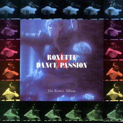 ROXETTE - DANCE PASSION (THE REMIX ALBUM) Swedish pressing (LP)