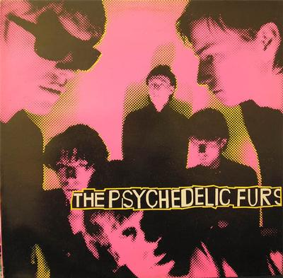 THE PSYCHEDELIC FURS Reissue