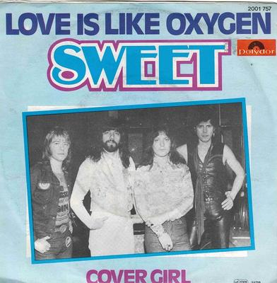 LOVE IS LIKE OXYGEN / Cover Girl