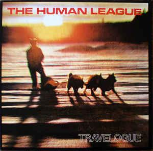 HUMAN LEAGUE, THE - TRAVELOGUE UK 1988 re-issue (LP)