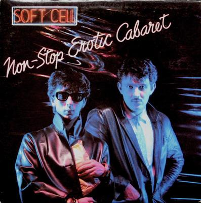 SOFT CELL - NON-STOP EROTIC CABARET Canadian Pressing (LP)