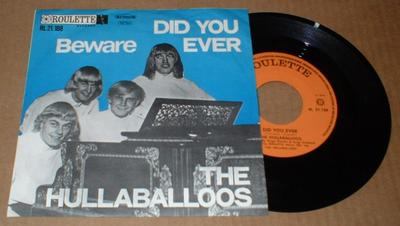 "THE HULLABALLOOS - DID YOU EVER (7"")"