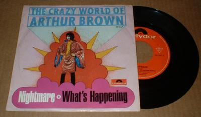 "THE CRAZY WORLD OF ARTHUR BROWN - NIGHTMARE (7"")"