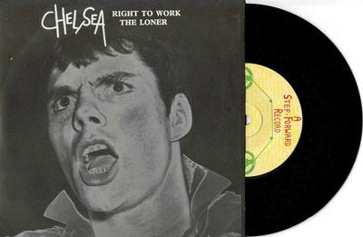 """CHELSEA - RIGHT TO WORK / The Loner (7"""")"""