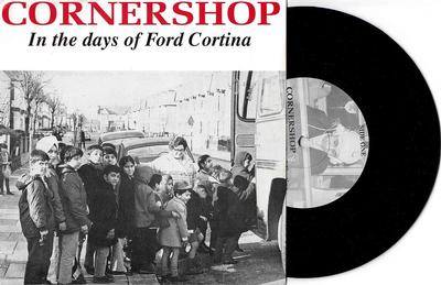 """CORNERSHOP - IN THE DAYS OF FORD CORTINA EP (7"""")"""
