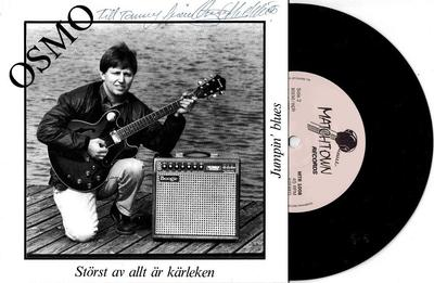 """OSMO - STÖRST AV ALLT ÄR KÄRLEKEN / Jumpin'' Blues Signed by Osmo (7"""")"""