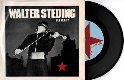 """STEDING, WALTER - GET READY US Punk avant produced by Chris Stein of Blondie on Suicide´s label (7"""")"""