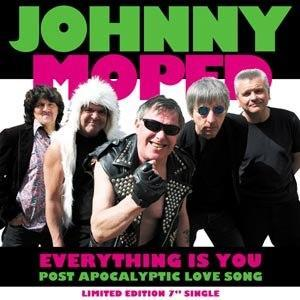 """JOHNNY MOPED - EVERYTHING IS YOU (7"""")"""