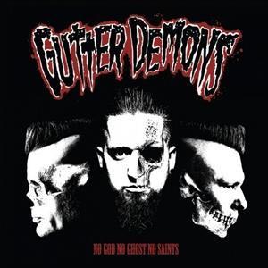 GUTTER DEMONS - NO GOD NO GHOST NO SAINTS (LP)