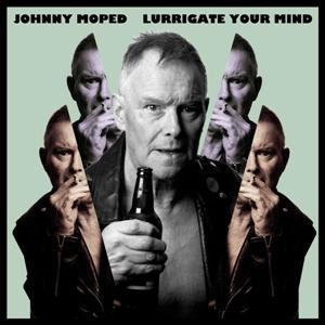 JOHNNY MOPED - LURRIGATE YOUR MIND (LP)