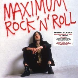 PRIMAL SCREAM - MAXIMUM ROCK N ROLL: The Singles Vol.1 180g (2LP)