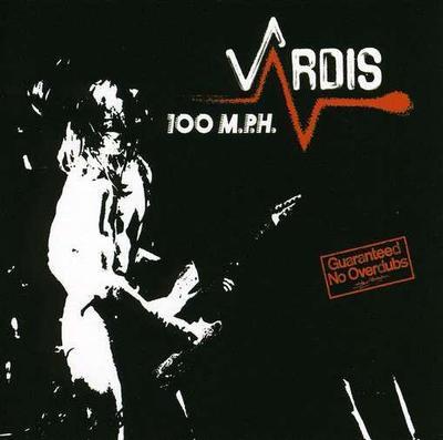 VARDIS - 100 M.P.H. reissue (LP)
