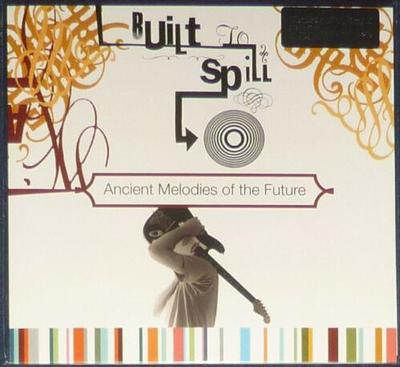 BUILT TO SPILL - ANCIENT MELODIES OF THE FUTURE 180g Gold vinyl, 750 copies. (LP)