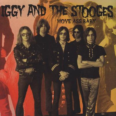 IGGY & THE STOOGES - MOVE ASS BABY (2LP)
