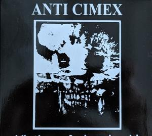 ANTI CIMEX - OFFICIAL RECORDINGS 1982-1986 (2CD)