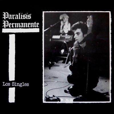 PARALISIS PERMANENTE - LOS SINGLES Reissue (LP)