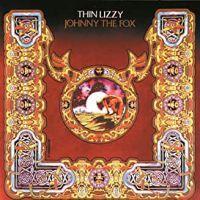 THIN LIZZY - JOHNNY THE FOX 180g (LP)