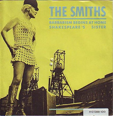 "SMITHS, THE - BARBARISM BEGINS AT HOME/ Shakespear´s sister Rare German 7"" (7"")"