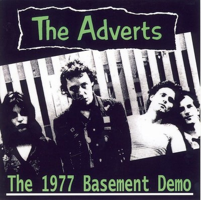 "ADVERTS, THE - THE 1977 BASEMENT DEMO (7"")"