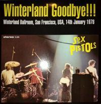 "SEX PISTOLS - WINTERLAND GOODBYE!!! Clear vinyl (100x) live 1978 (7"")"