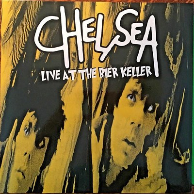 CHELSEA - LIVE AT THE BIER KELLER Numbered Ed of 1000. 2017 RSD release. (LP)