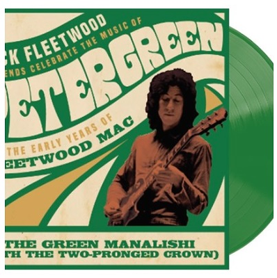 "MICK FLEETWOOD AND FRIENDS - THE GREEN MANALISHI 2020 Black Friday release, green vinyl. (12"")"