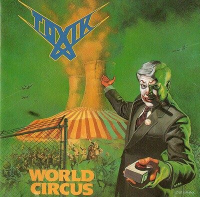 TOXIK - WORLD CIRCUS Green 180g vinyl, Numbered (LP)