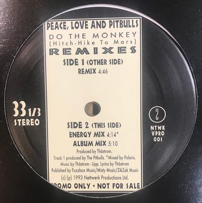 PEACE, LOVE AND PITBULLS - DO THE MONKEY ( Hitch Hike to Mars ) REMIXES Canadian Promo (LP)
